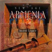 New Age Armenia - Ancient Legacy