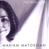 Mariam Matossian - Far From Home