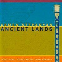 Armen Stepanyan - Ancient Lands