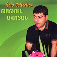 Tatoul Avoyan - Gold Collection