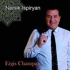 Nersik Ispiryan - Ergis champan