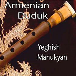 Yeghish Manukyan - Haykakan Duduk