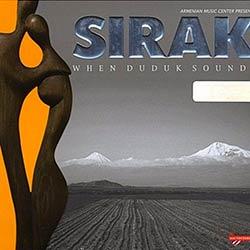 Sirak - When Duduk Sounds