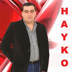 Hayko Ghevondyan - Best songs