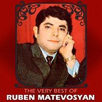 Ruben Matevosyan - The Very Best of