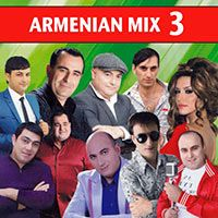 Armenian Mix - Armenian Mix 3