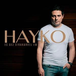 Hayko - Es Qez Siraharvel Em