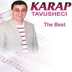 Karap Tavusheci - The Best