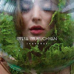 Iveta Mukuchyan - IvaVerse