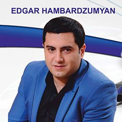 Edgar Hambardzumyan - The Best
