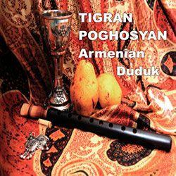 Tigran Poghosyan - Armenian Duduk